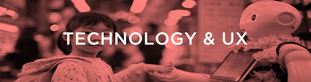 Technology & UX Trends 2019